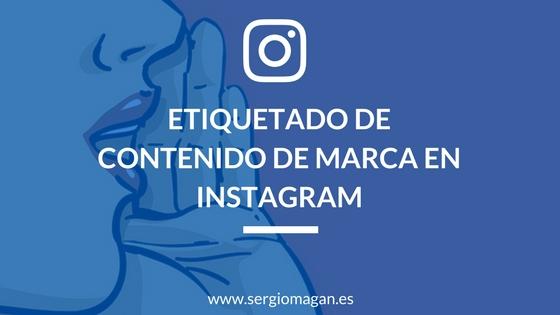 Etiquetado de contenido de marca en Instagram
