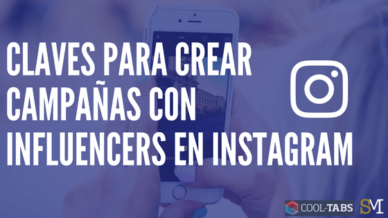 Campañas con Influencers en Instagram
